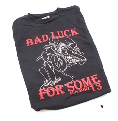 bad luck for some t shirt